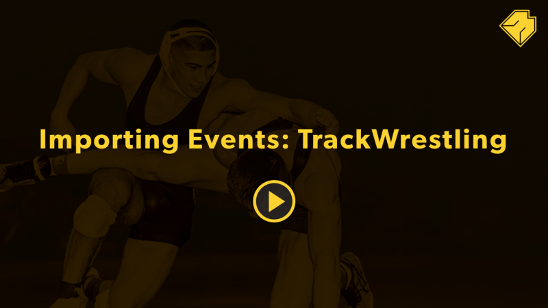 Importing Events: TrackWrestling - MatBoss University