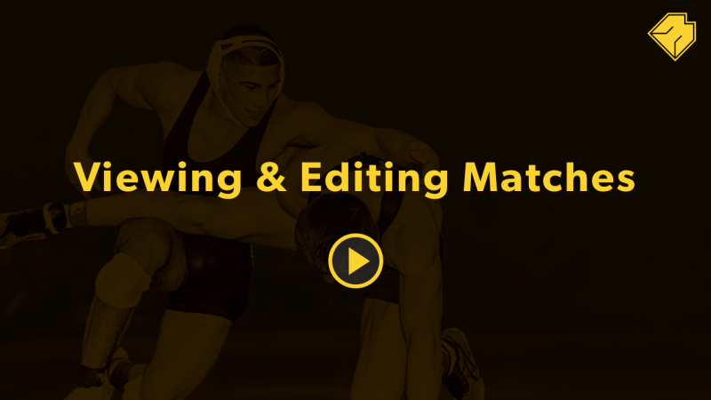 Viewing & Editing Matches - MatBoss University